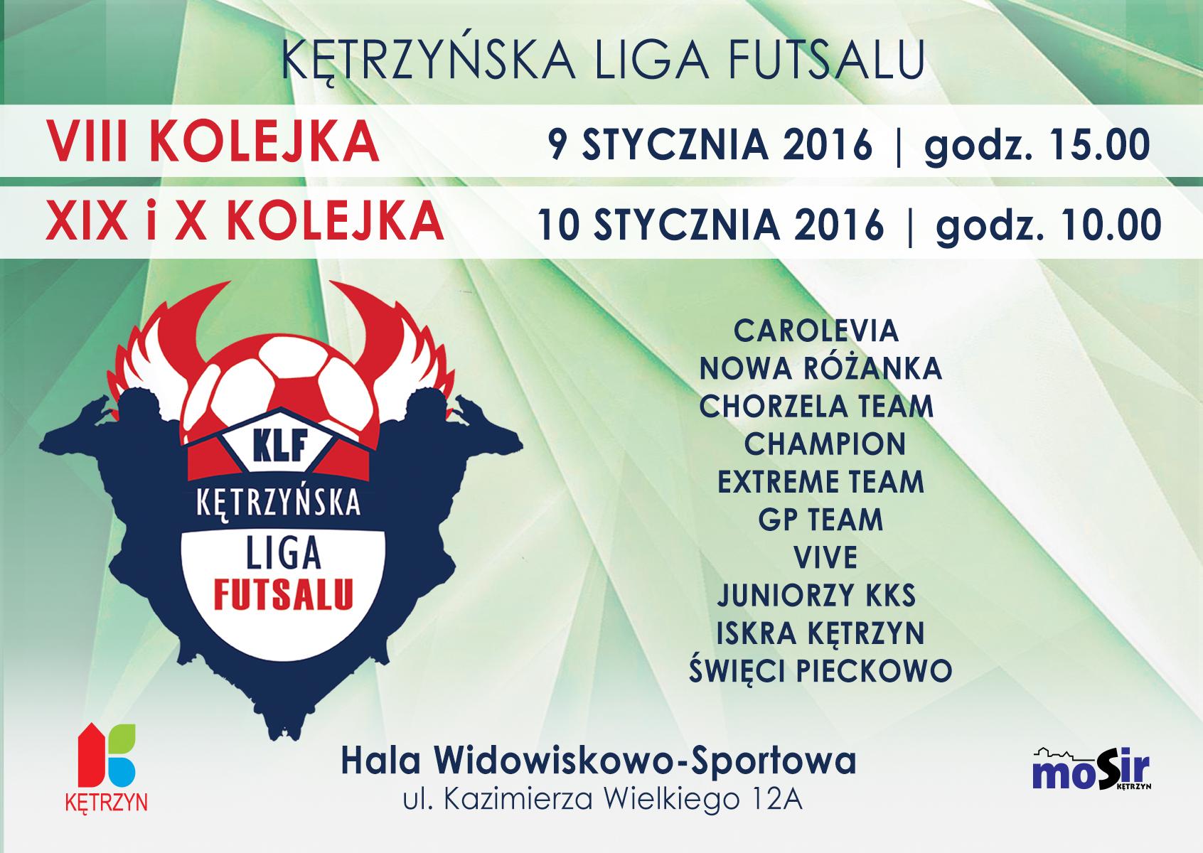 VIII, X i XI kolejka Kętrzyńskiej Ligi Futsalu