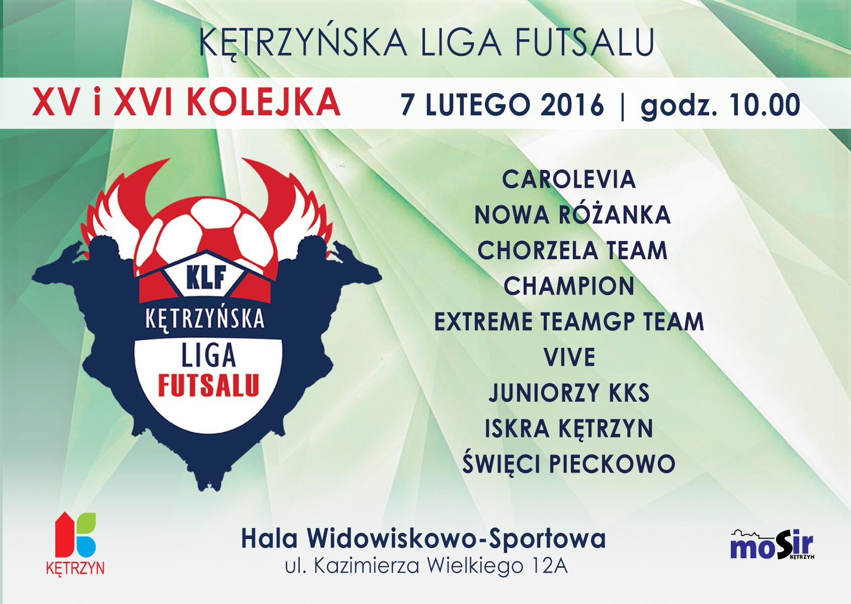 XV i XVI kolejka Kętrzyńskiej Ligi Futsalu