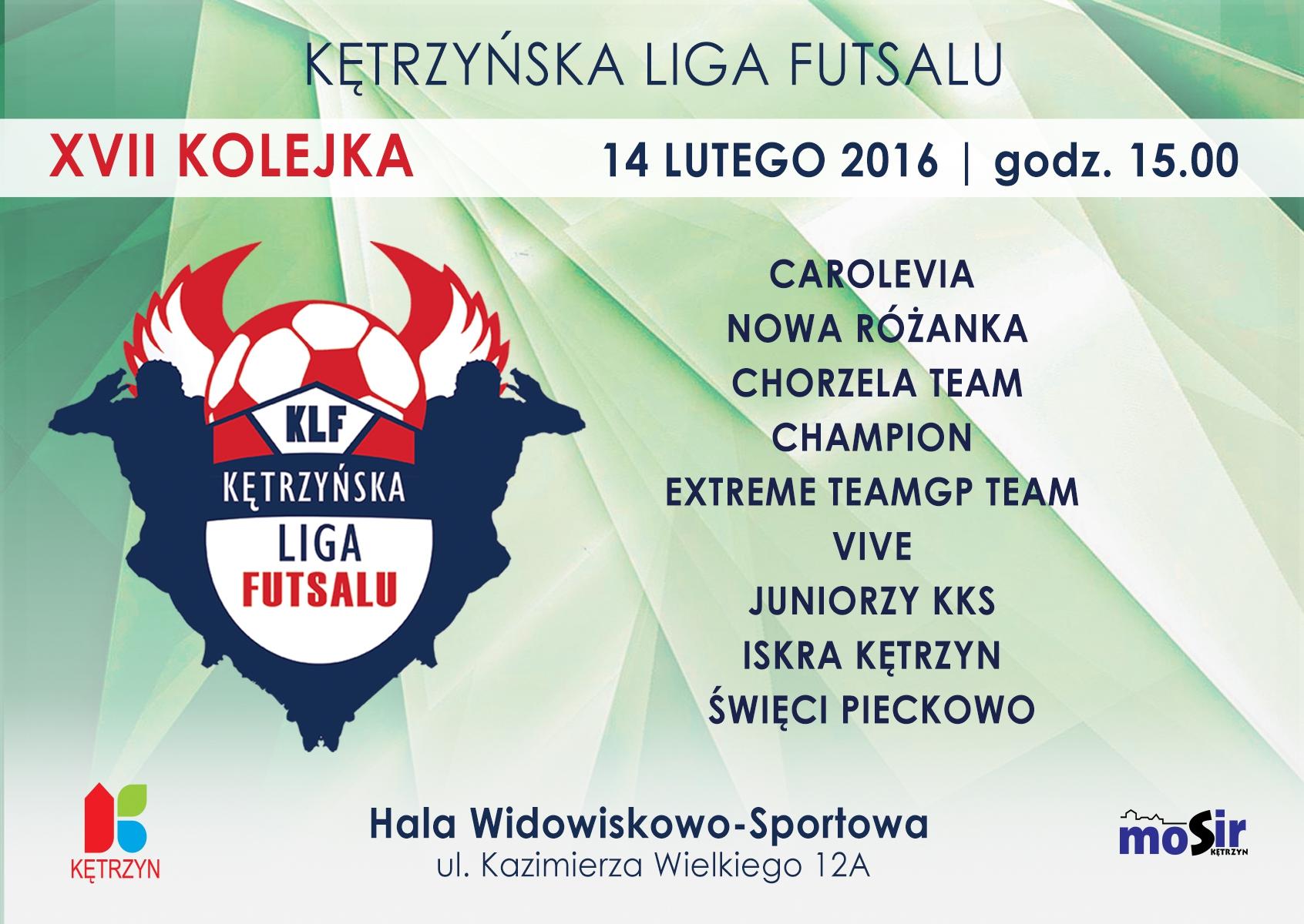 17 kolejka Kętrzyńskiej Ligi Futsalu