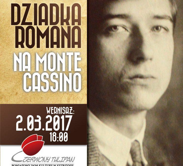 Pójdźmy śladami dziadka Romana na Monte Cassino
