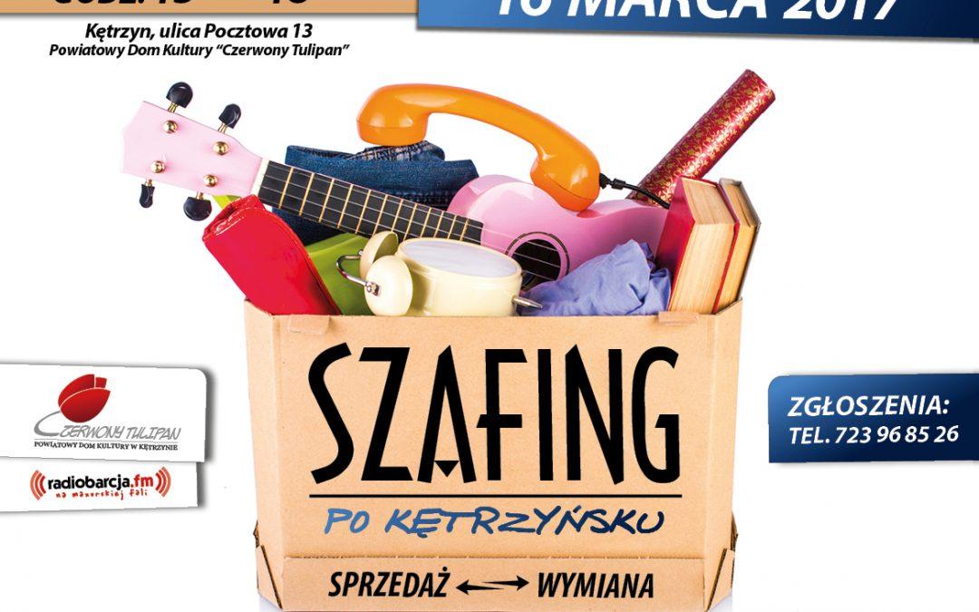 SZAFING PO KĘTRZYŃSKU