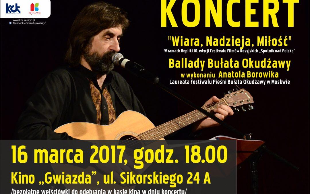 """Koncert Anatola Borowika """"Wiara, Nadzieja, Miłość"""""""
