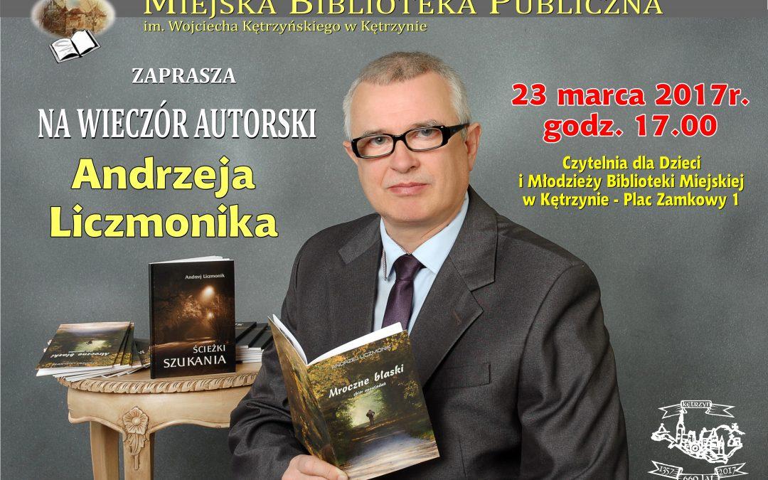 Wieczór autorski Andrzeja Liczmonika