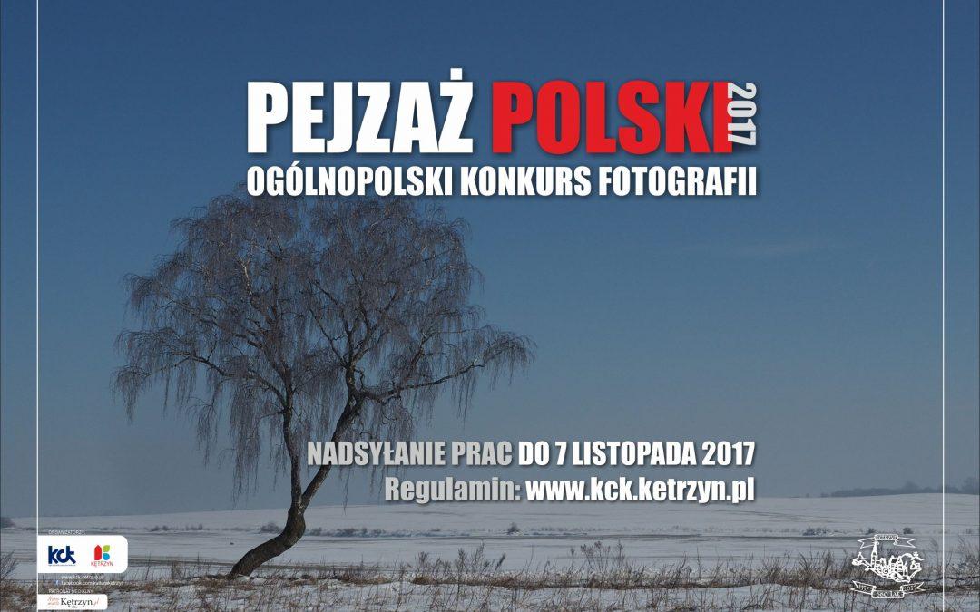 OGÓLNOPOLSKI KONKURS FOTOGRAFICZNY – PEJZAŻ POLSKI 2017