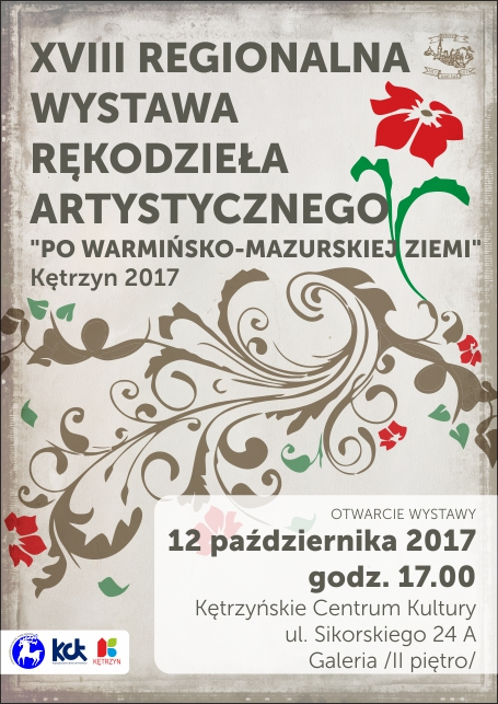 XVIII REGIONALNA WYSTAWA RĘKODZIEŁA ARTYSTYCZNEGO 12.10.2017 godz.17.00