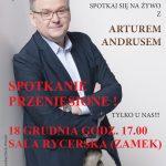 Spotkanie z Arturem Andrusem 18.12.2017 godz. 17.00