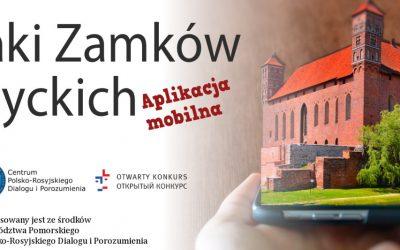 Szlakiem Zamków Gotyckich z Aplikacją Mobilną!