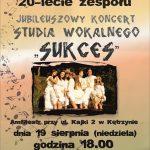 JUBILEUSZ 20-LECIA SUKCESU w Kętrzynie 19.08.2018 18:00