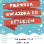 PIERWSZA GWIAZDKA DO BETLEJEM 20.12.2018 18:00
