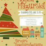 Jarmark Bożonarodzeniowy 14-16.12.2018 10:00-18:00 | Wigilia Mazurska 16.12.2018 16:00