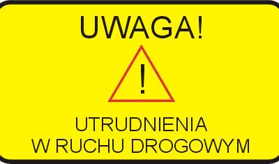 UTRUDNIENIA W RUCHU DROGOWYM 06.01.2019 godz. 12.00-15.00