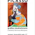 Pablo Picasso Grafika nieokiełznana z kolekcji Dariusza Matyjasa z muzyką na żywo 8.03.2019 17:00